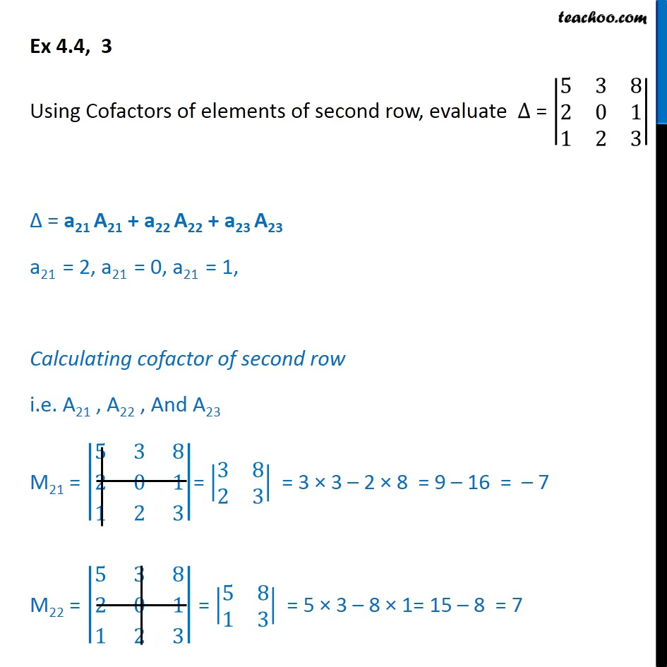Ex 4.4, 3 - Using Cofactors of elements of second row, evaluate - Finding Minors and cofactors