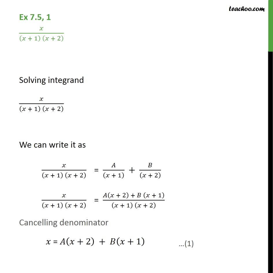 Ex 7.5, 1 - Integrate x / (x + 1) (x + 2) - Chapter 7 - Integration by partial fraction - Type 1