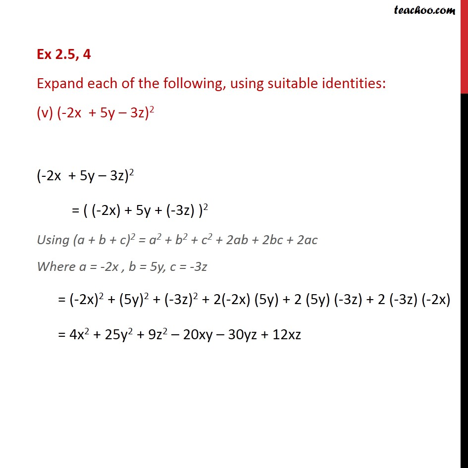 Ex 25 4 Expand Each Of The Following Using Suitable