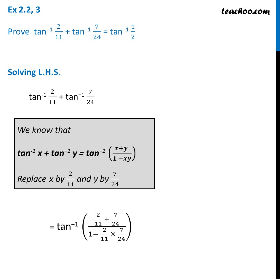Ex 2.2, 3 - Prove tan-1 2/11 + tan-1 7/24 = tan-1 1/2 - Ex 2.2