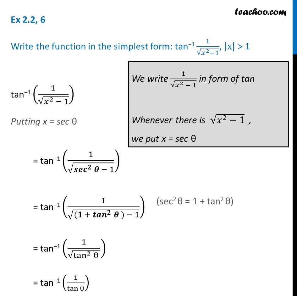 Ex 2.2, 6 - Simplify: tan-1 1/root (x2-1) - Class 12 Inverse