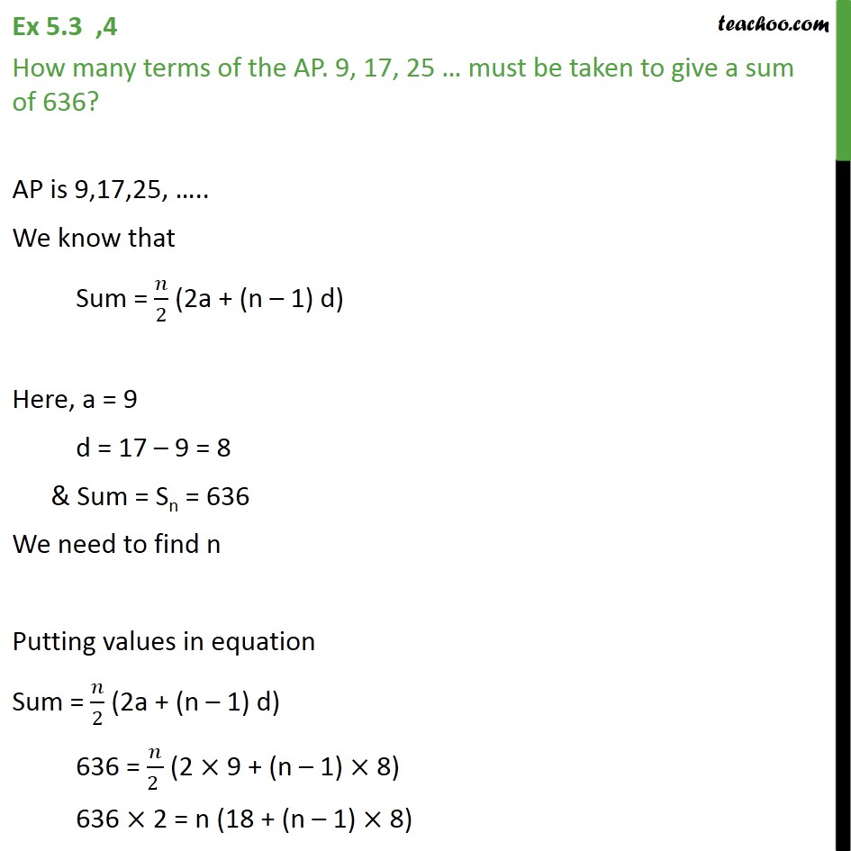 Ex 5.3, 4 - How many terms of AP 9, 17, 25 … must be - Finding number of terms given s