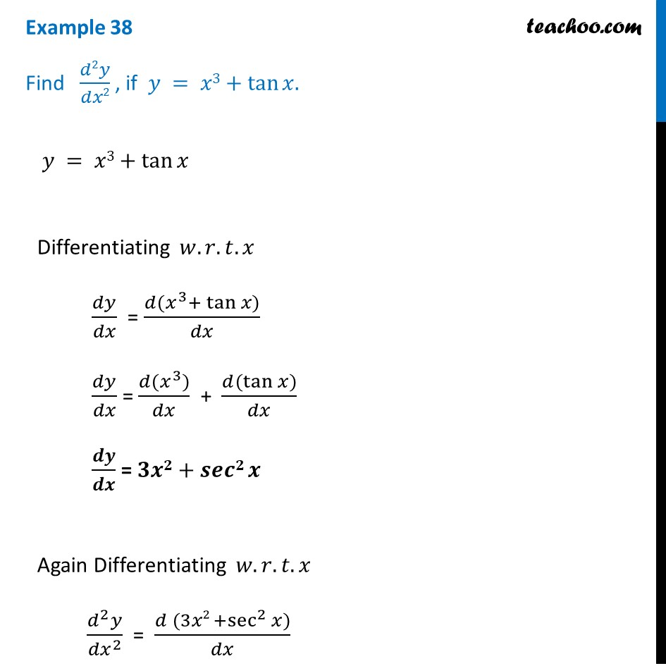 Example 38 - Find d2y/dx2, if y = x3 + tan x - Chapter 5