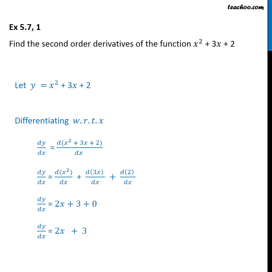 Ex 5.7, 1 - Find second order derivatives of x2 + 3x + 2 - Ex 5.7