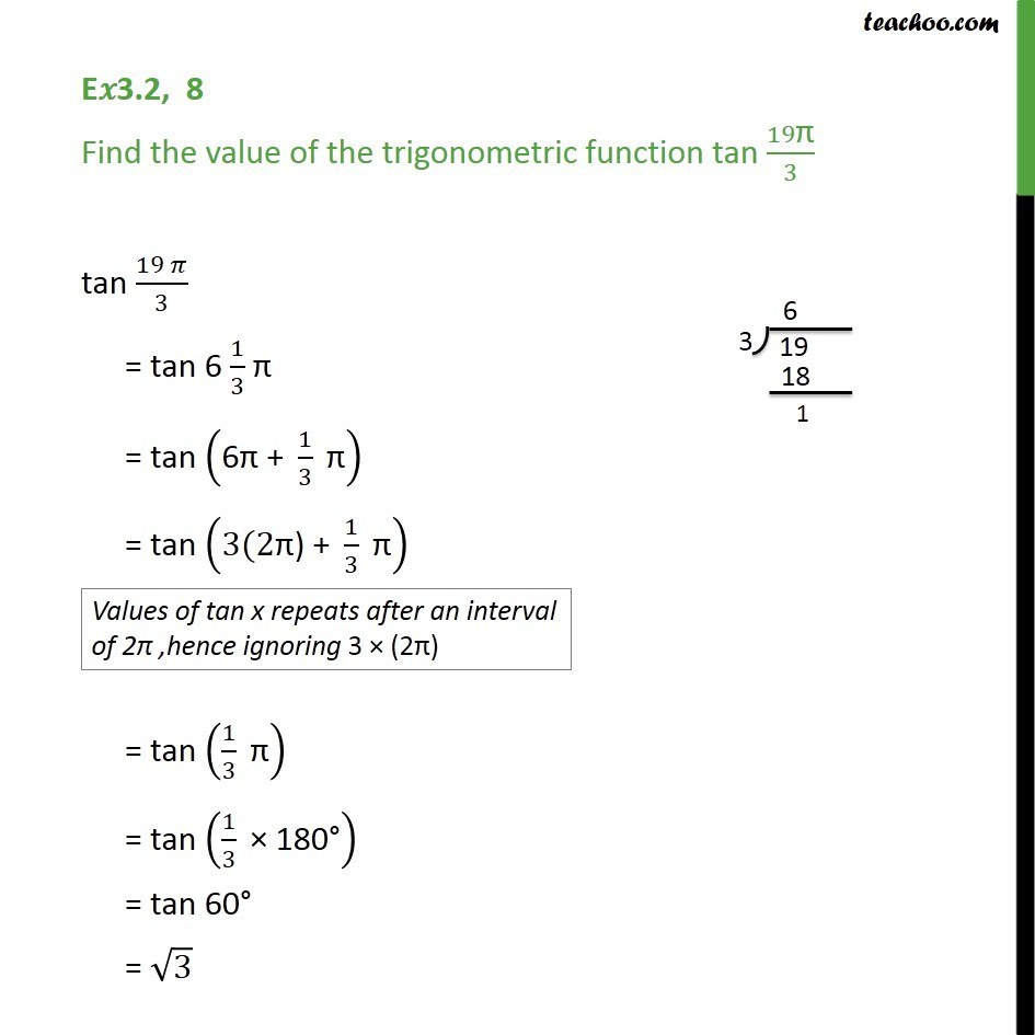 Ex 3.2, 8 - Find value of tan 19pi/3 - Chapter 3 Trigonometry - Finding Value of trignometric functions, given angle