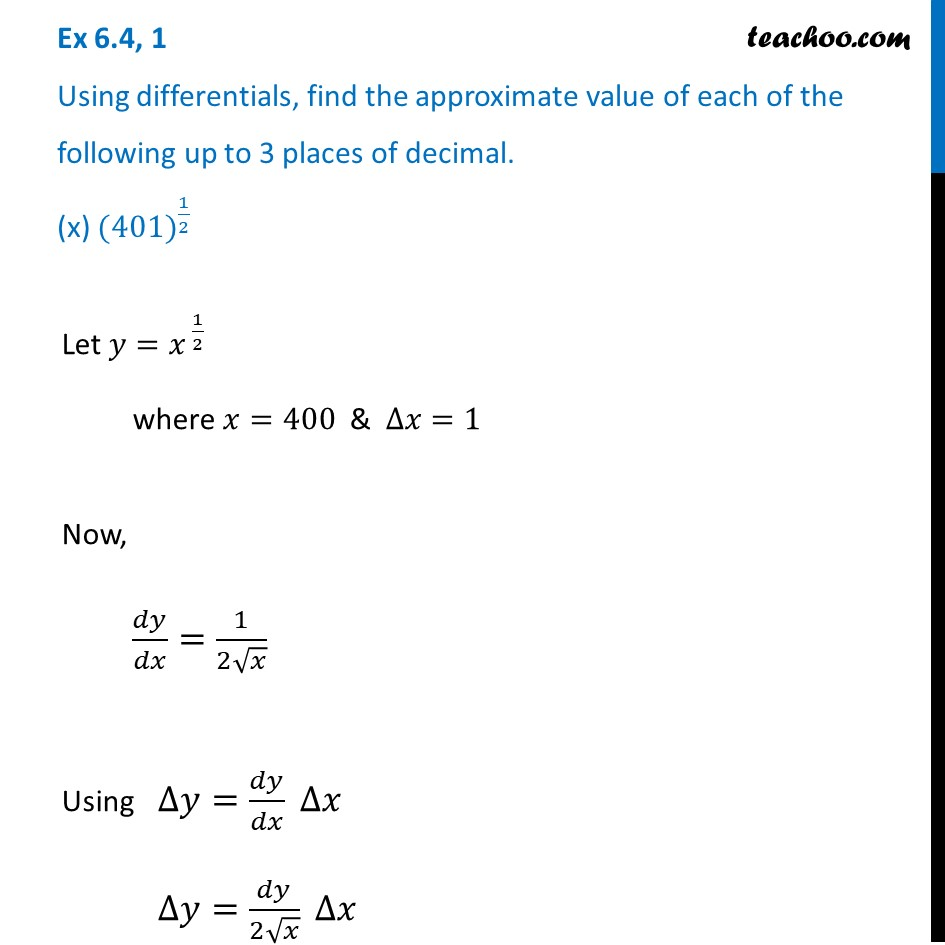 Ex 6.4, 1 (x) - Find approximate value of (401)^1/2 (Differentials)