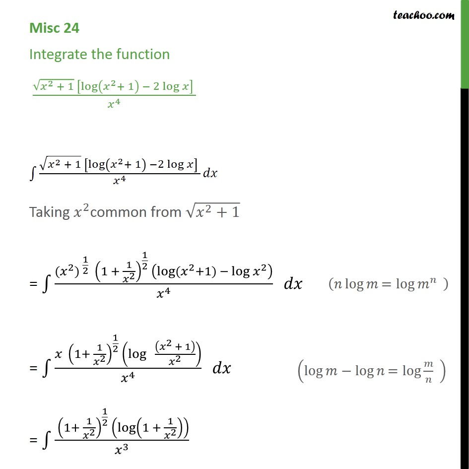Misc 24 - Integrate root x2+1 [ log (x2 + 1) - 2 log x / x4 - Miscellaneous