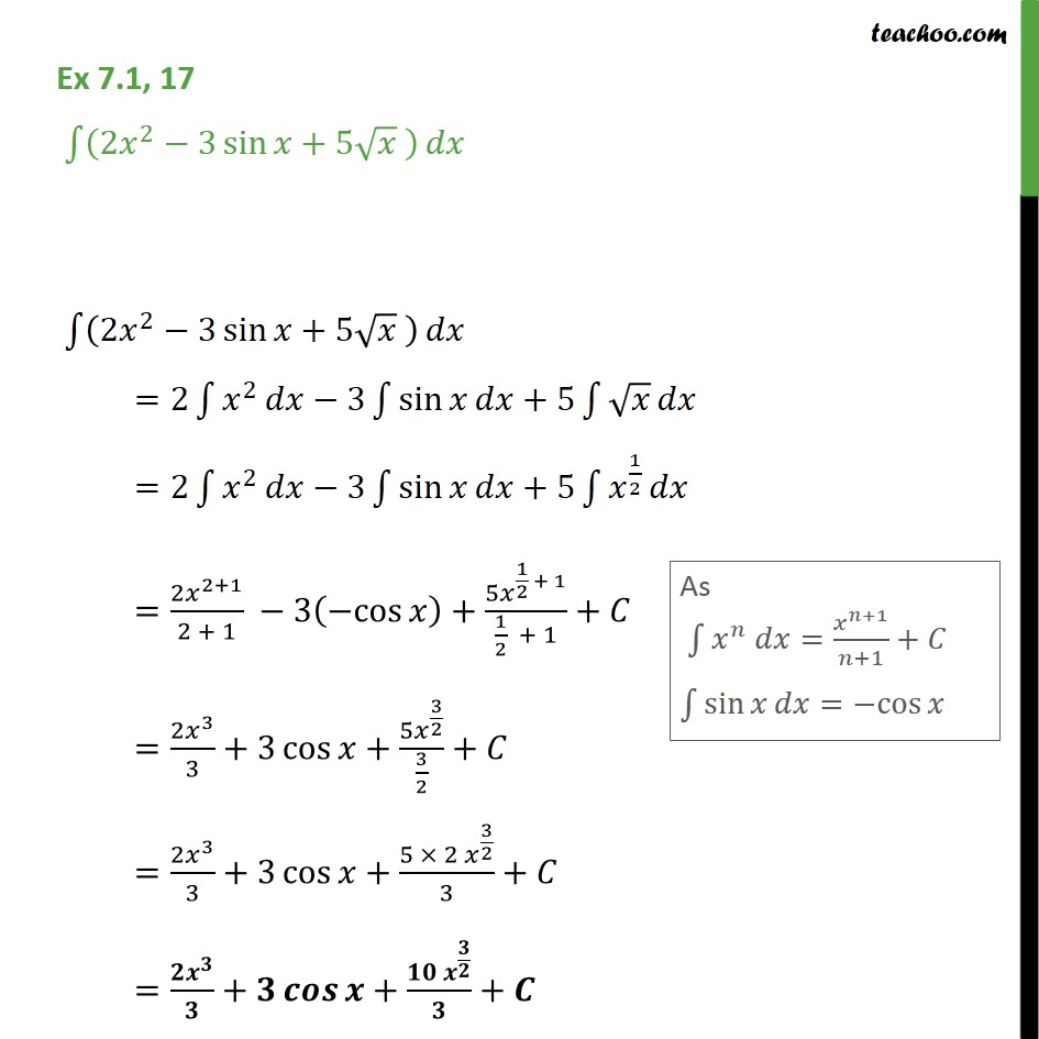 Ex 7.1, 17 - Integrate (2x2 - 3 sinx + 5 root(x)) dx - Using Trignometric Formulaes