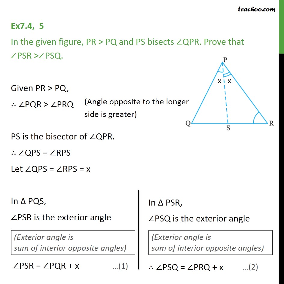 Ex 7.4, 5 - In figure, PR > PQ and PS bisects ∠QPR - Ex 7.4