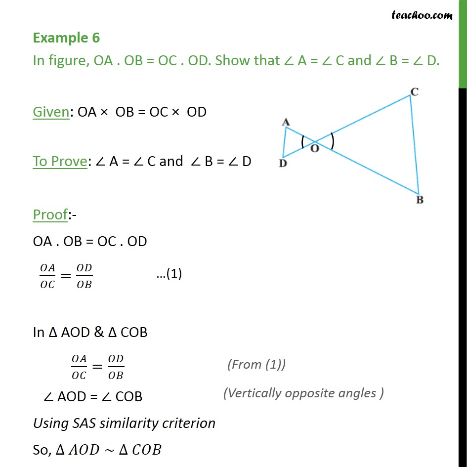 Example 6 - OA . OB = OC . OD. Show that A = C and B = D - SAS Similarity