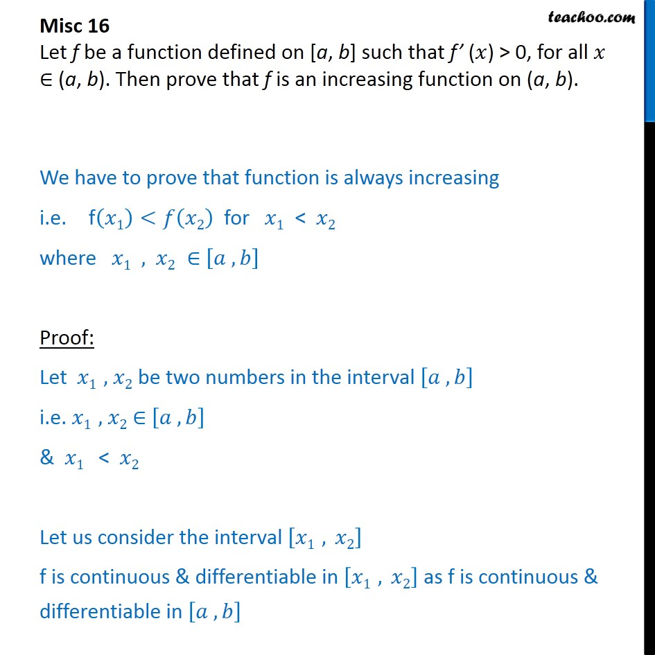 Misc 16 - Let f be a function defined on [a, b], f'(x) > 0 - Miscellaneous