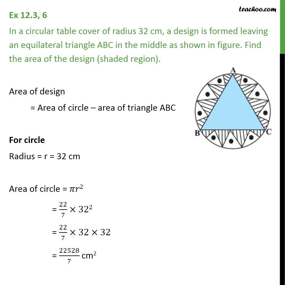 Ex 12.3, 6 - In a circular table cover of radius 32 cm - Ex 12.3