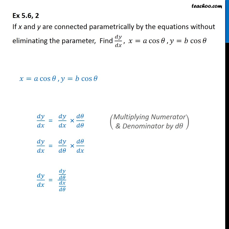 Ex 5.6, 2 - Find dy/dx, x = a cos, y = b cos - Chapter 5 - Ex 5.6