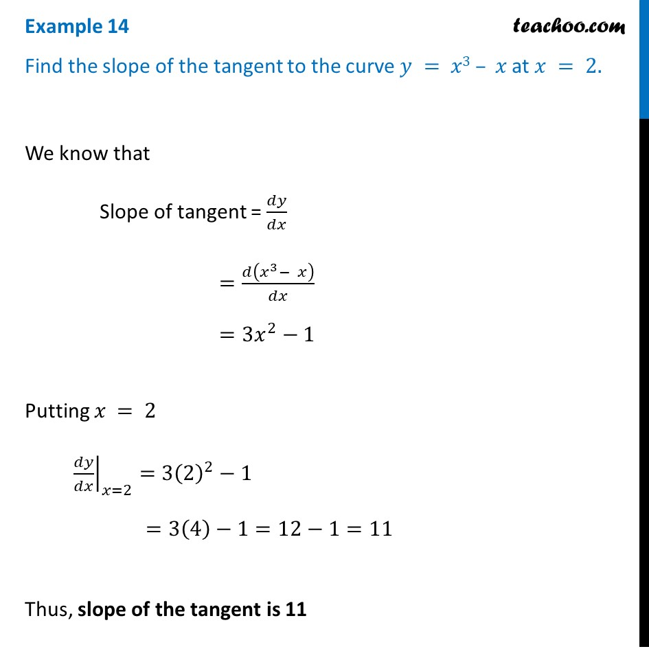 Example 14 - Find slope of tangent to y = x3 - x at x = 2