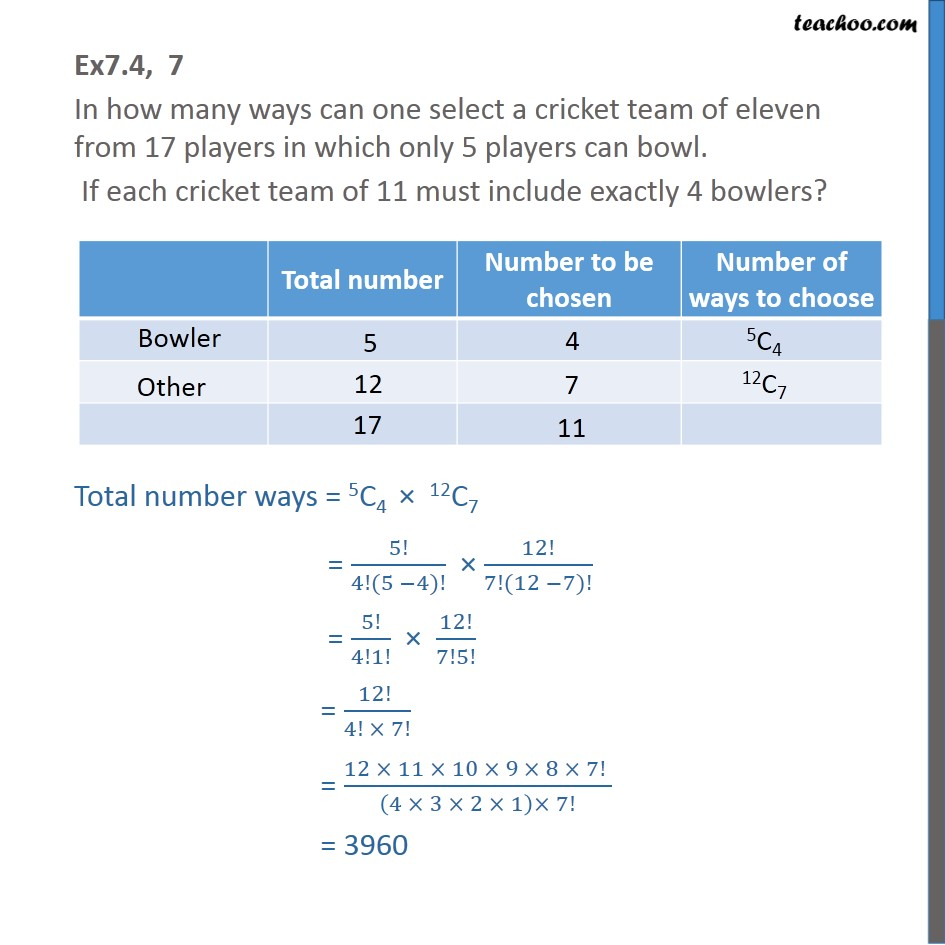 Ex 7.4, 7 - In how many ways can one select a cricket team - Combination