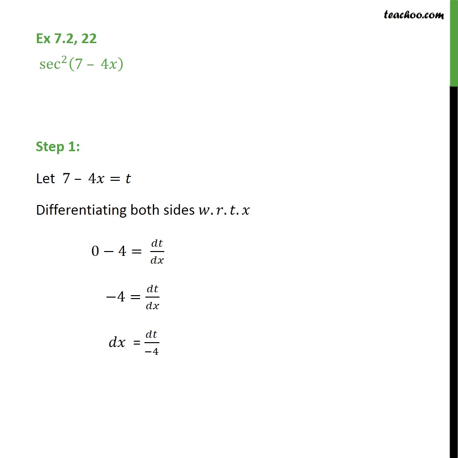 Ex 7.2, 22 - Integrate sec2 (7 - 4x) - Chapter 7 Class 12 - Integration by substitution - Trignometric - Normal