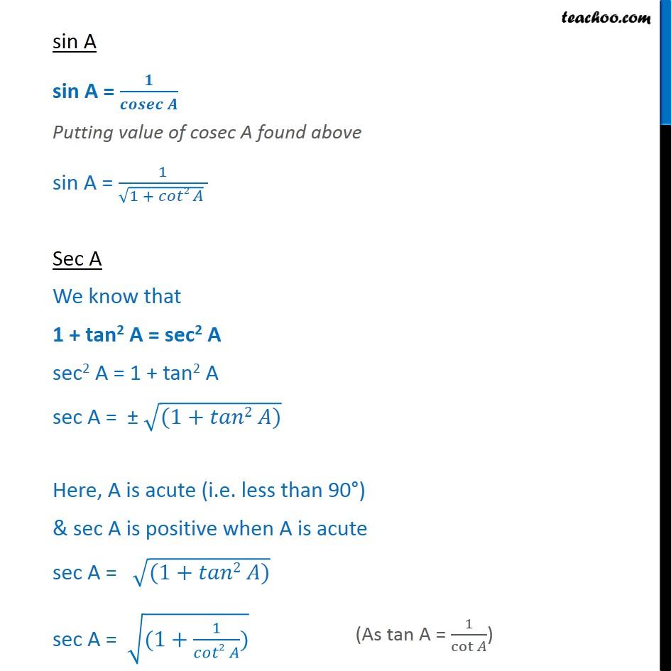 sec a Ex 8.4, 1 - Express sin A, sec A and tan A in terms of cot A