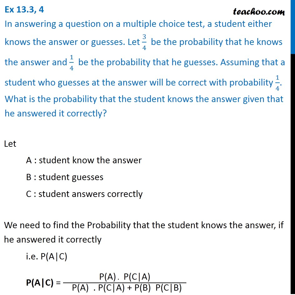 Ex 13.3, 4 - In answering a question on multiple choice test