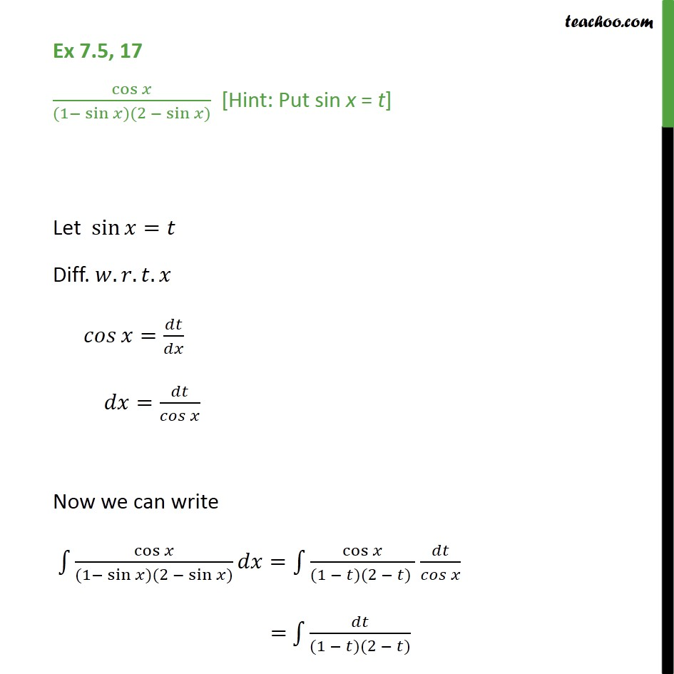 Ex 7.5, 17 - Integrate cos x / (1 - sin x) (2 - sin x) - Ex 7.5