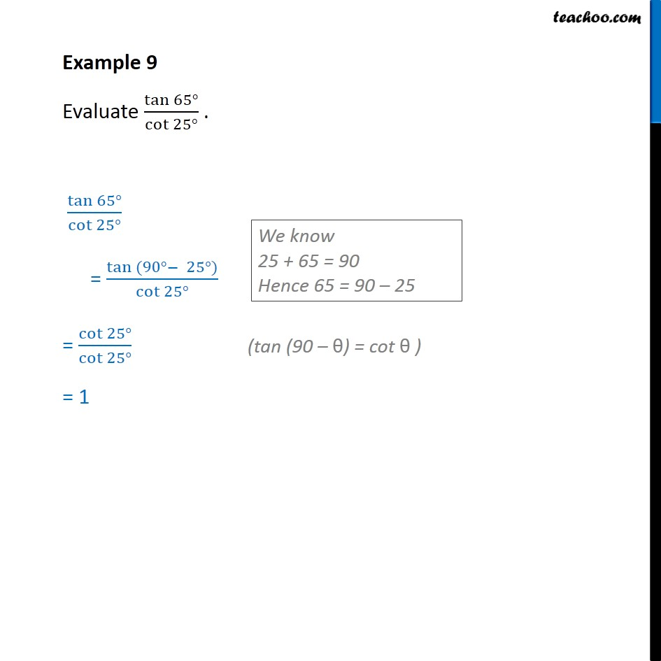 Example 9 - Evaluate tan 65 / cot 25 - Chapter 8 Class 10 - Examples