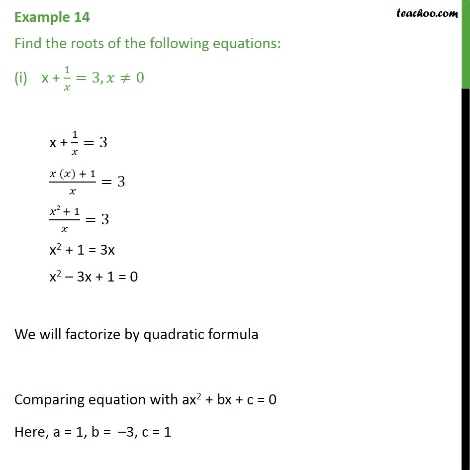 Example 14 - Find roots (i) x + 1/x = 3 (ii) 1/x - Examples