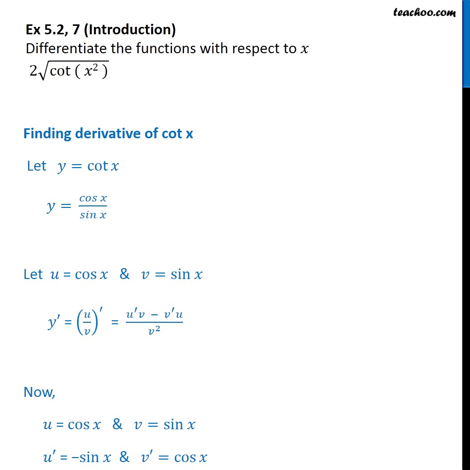Ex 5.2, 7 - Differentiate 2 root cot(x2) - Chapter 5 NCERT - Finding derivative of a function by chain rule
