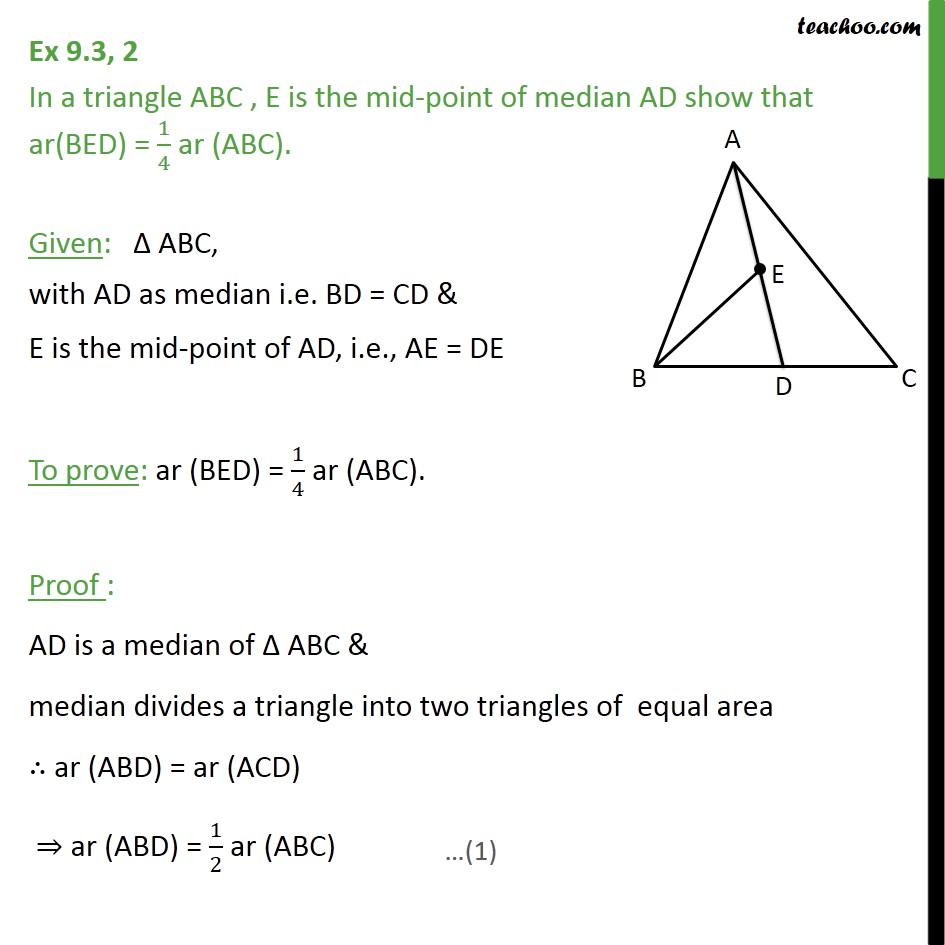 Ex 9.3, 2 - In triangle ABC, E is mid-point of median AD - Ex 9.3