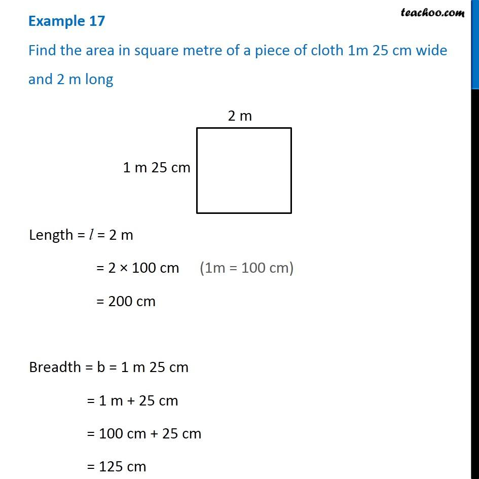 Example 17 - Find area in square metre of a piece of cloth 1 m 25 cm