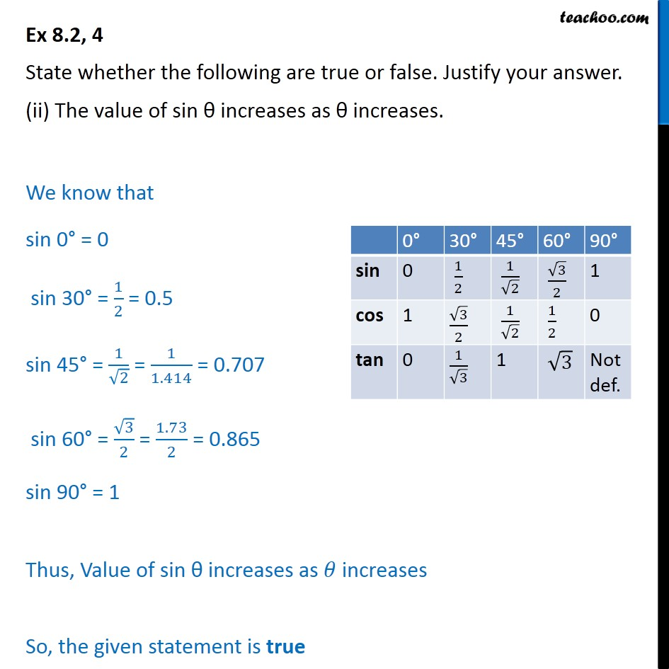 Ex 8.2, 4 (ii) - The value of sin increases as increases - Chapter 8 Class 10 Trignometry