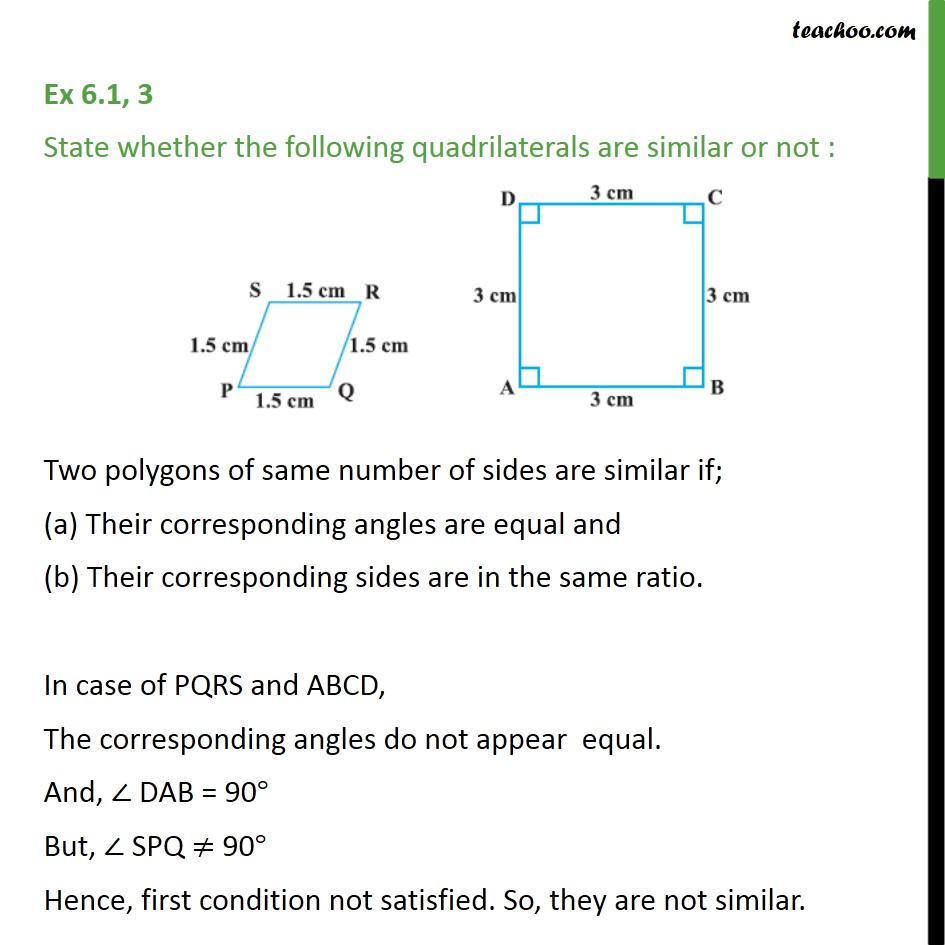 Ex 6.1, 3 - State whether quadrilaterals are similar or not - Ex 6.1