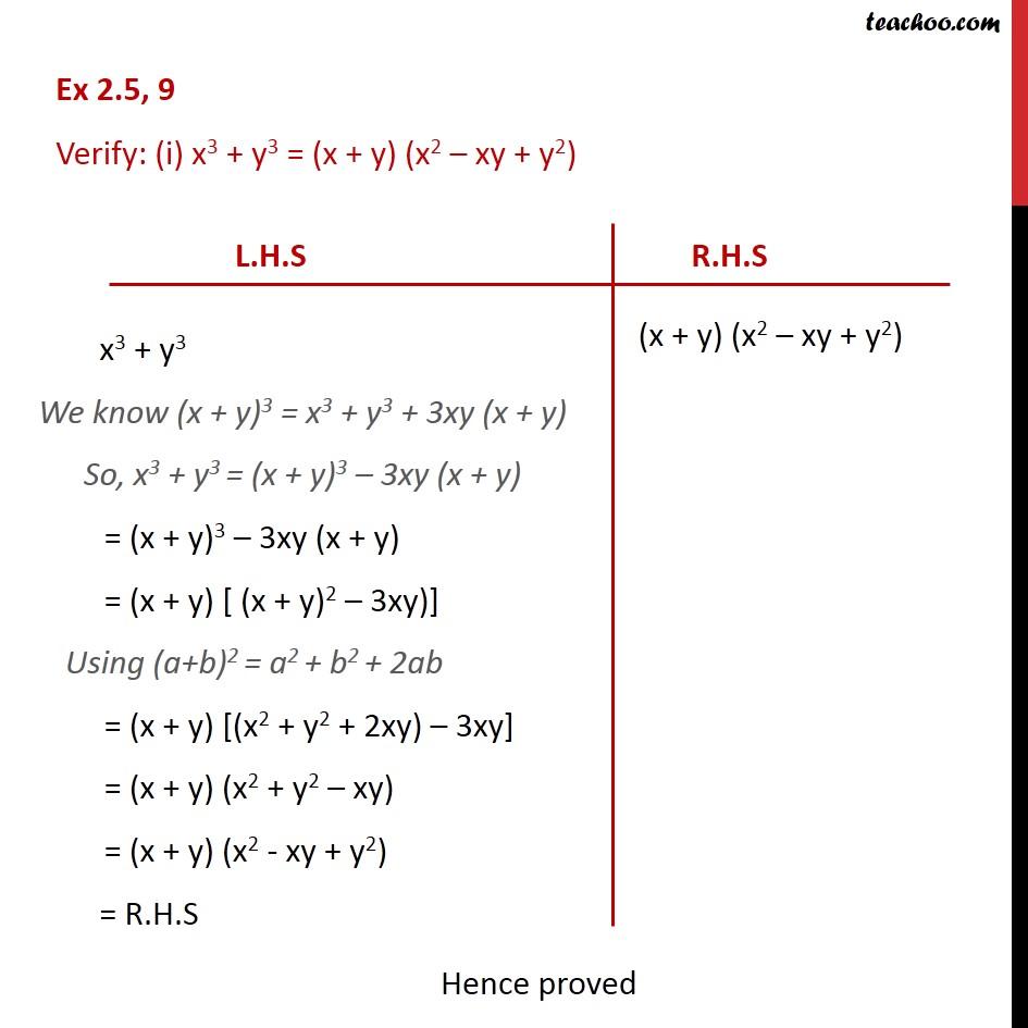 Ex 2.5, 9 - Verify (i) x3 + y3 = (x + y) (x2 - xy + y2) - Identity VIII