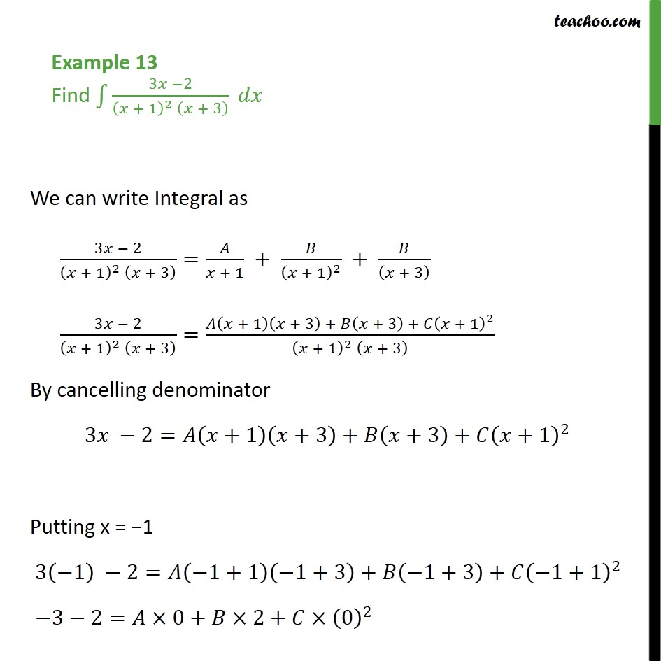 Example 13 - Find integral 3x - 2 / (x + 1)2 (x + 3) dx - Examples