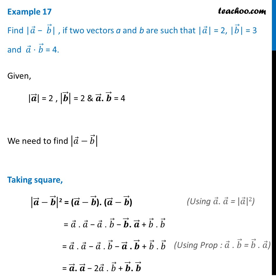 Example 17 - Find |a - b|, if |a| = 2|b| = 3 and a.b = 4