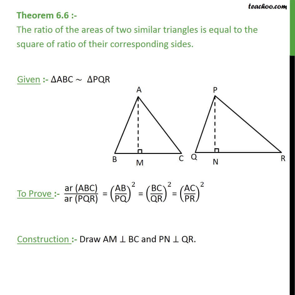 Theorem 6.6 - Ratio of areas of two similar triangles.jpg