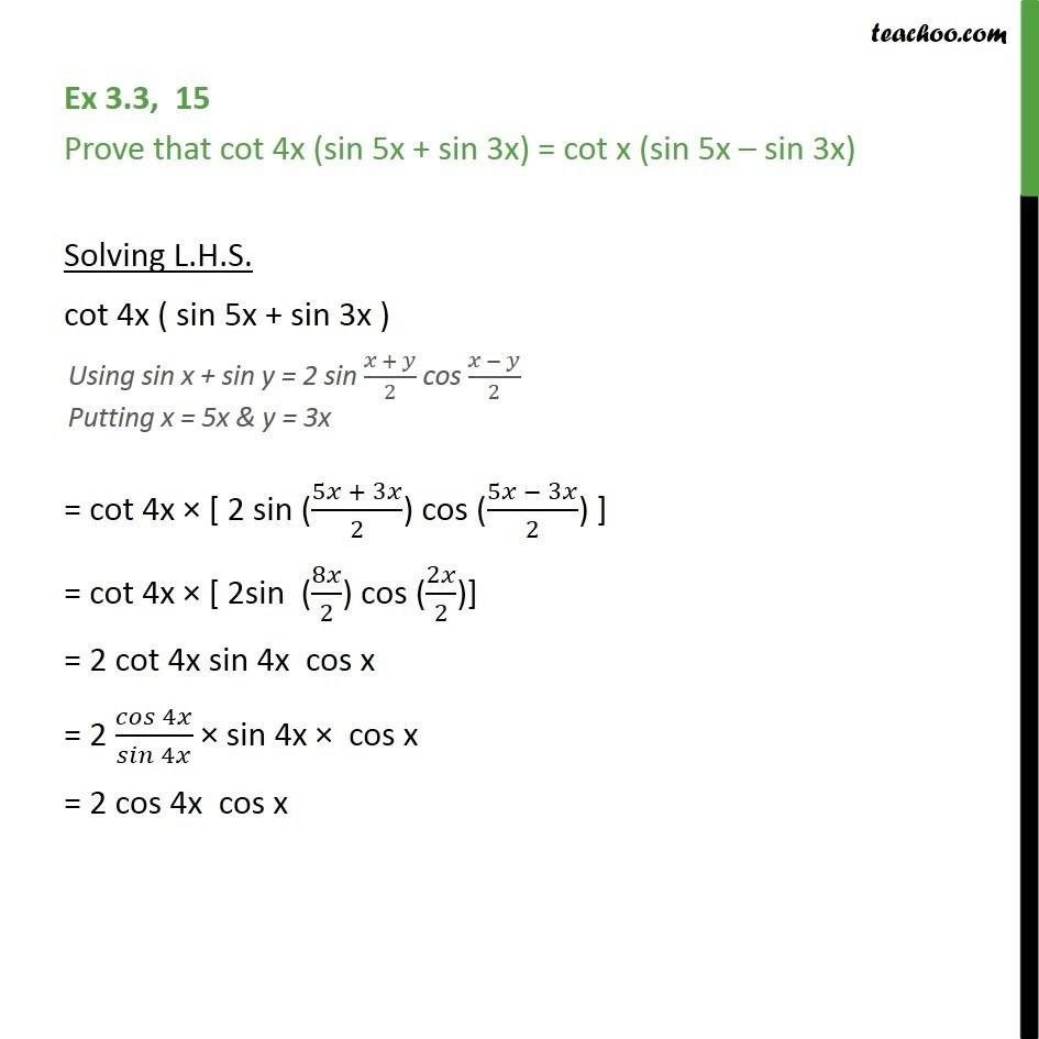 Ex 3.3, 15 - Prove cot 4x (sin 5x + sin 3x) = cot x (sin 5x - cos x + cos y formula
