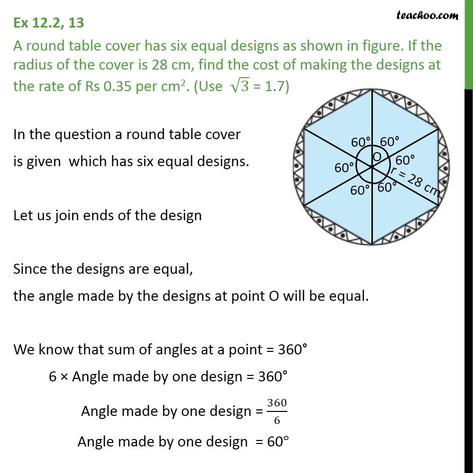 Ex 12.2, 13 - A round table cover has six equal designs - Ex 12.2