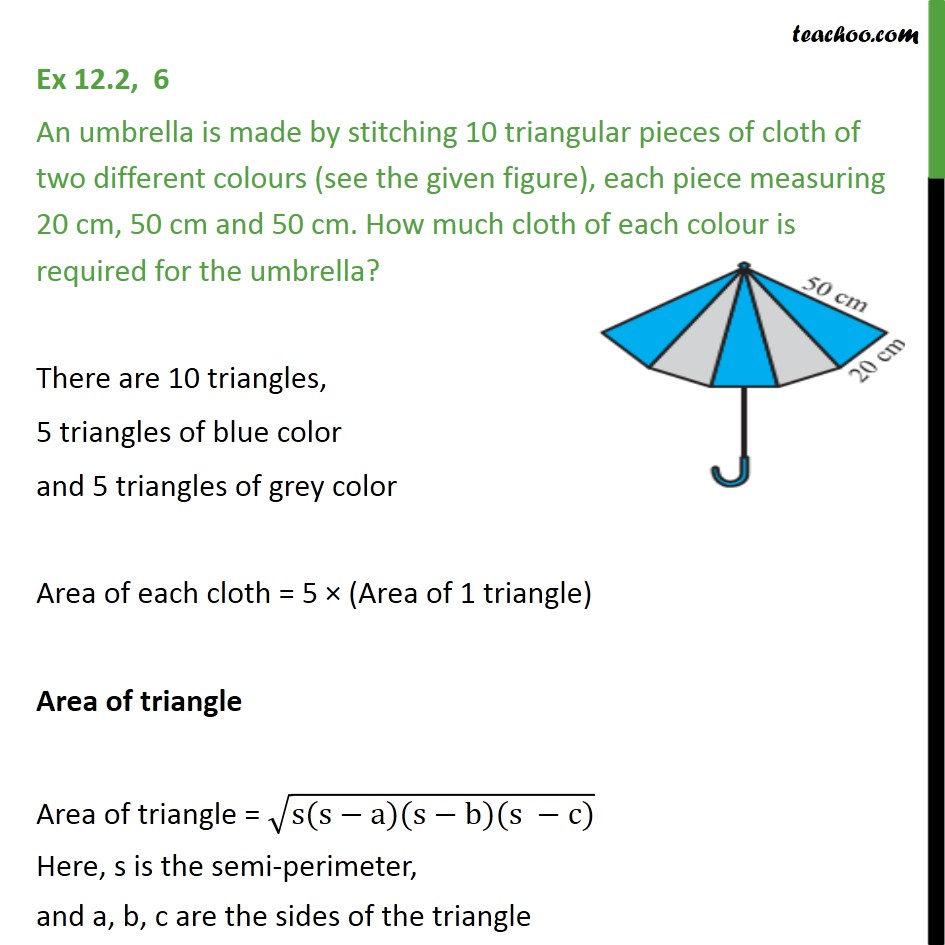 Ex 12.2, 6 - An umbrella is made by stitching 10 triangular - Ex 12.2