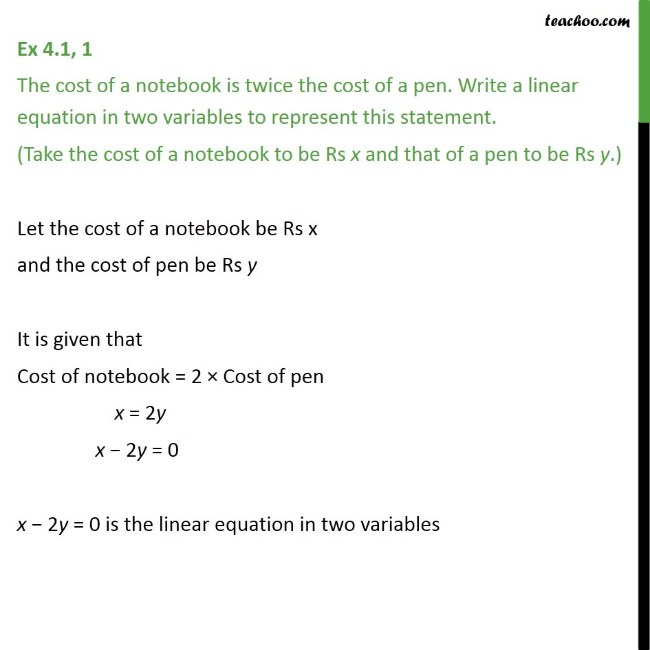 Ex 4.1, 1 - The cost of a notebook is twice cost of a pen - Equations of form ax + by + c = 0