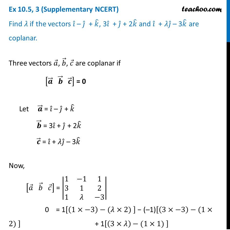 Ex 10.5, 3 (Supplementary NCERT) - Find lambda if vectors i - j + k