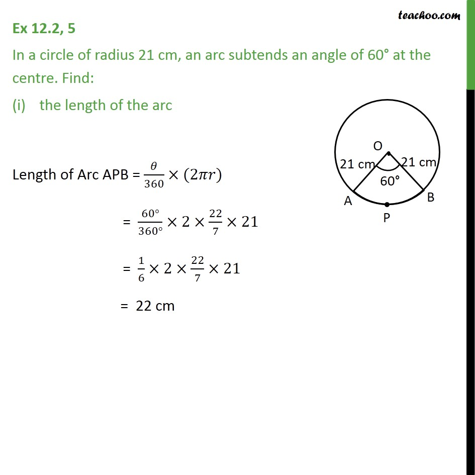 Ex 12.2, 5 - In a circle of radius 21 cm, an arc subtends 60 - Area of segment of circle and length of arc