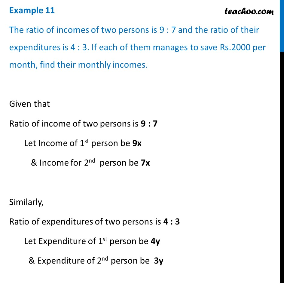Example 11 - Ratio of incomes of two persons is 9 : 7 - Examples