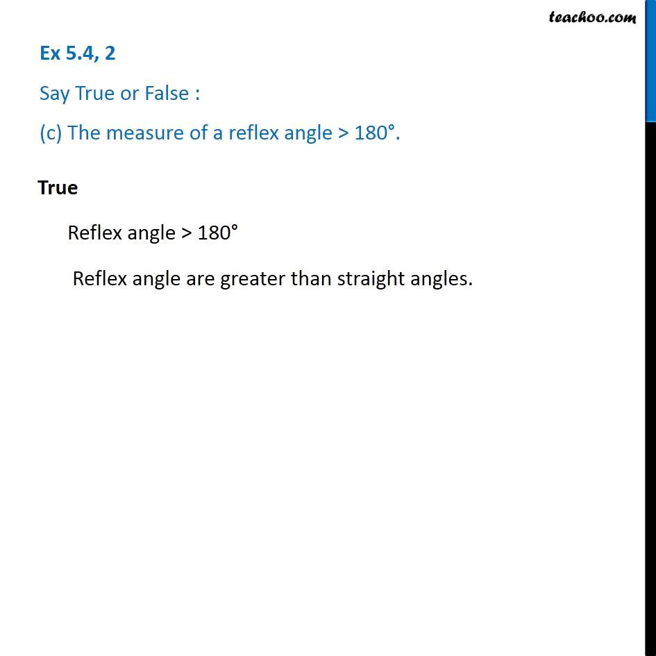 Ex 5 4, 2 - Say True or False (a) The measure of an acute