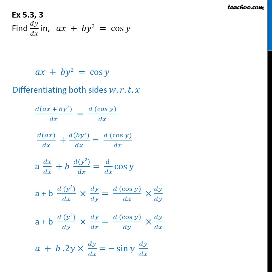 Ex 5.3, 3 - Find dy/dx in, ax+by2 = cos y - Chapter 5 NCERT - Finding derivative of Implicit functions