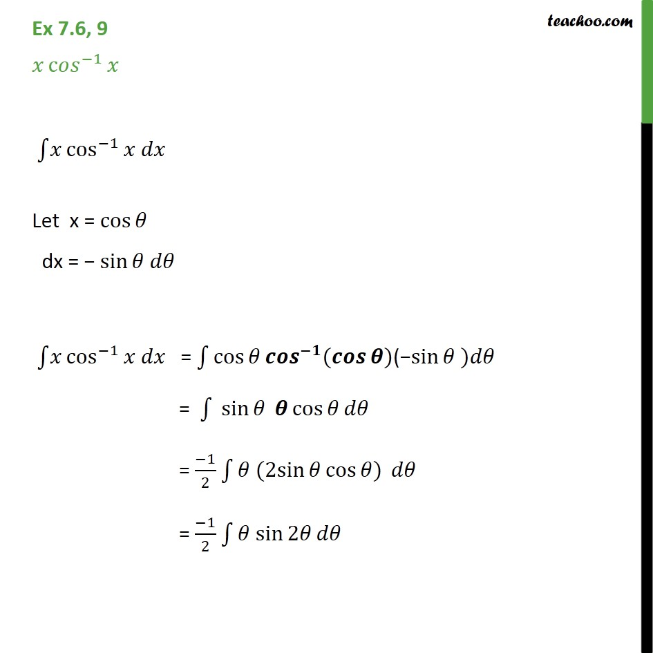 Ex 7.6, 9 - Integrate x cos-1 x - Chapter 7 Class 12 - Integration by parts