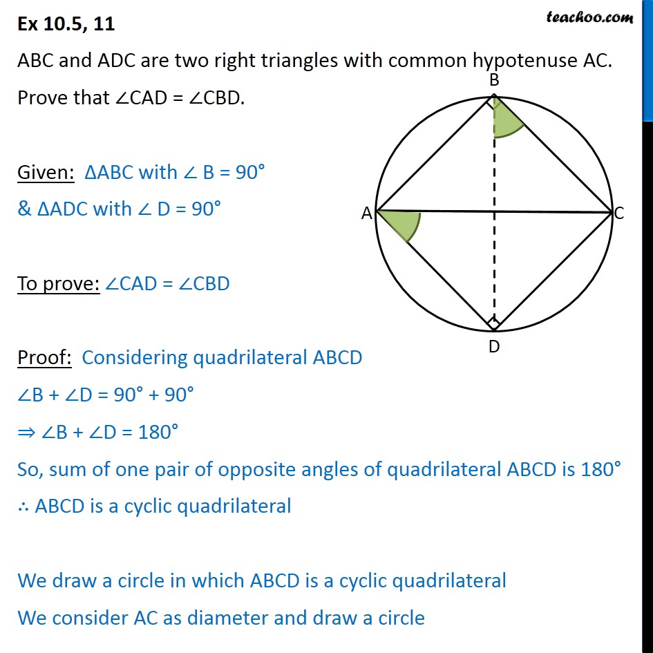 Ex 10.5, 11 - ABC and ADC are two right triangles with - Cyclic quadrilaterals