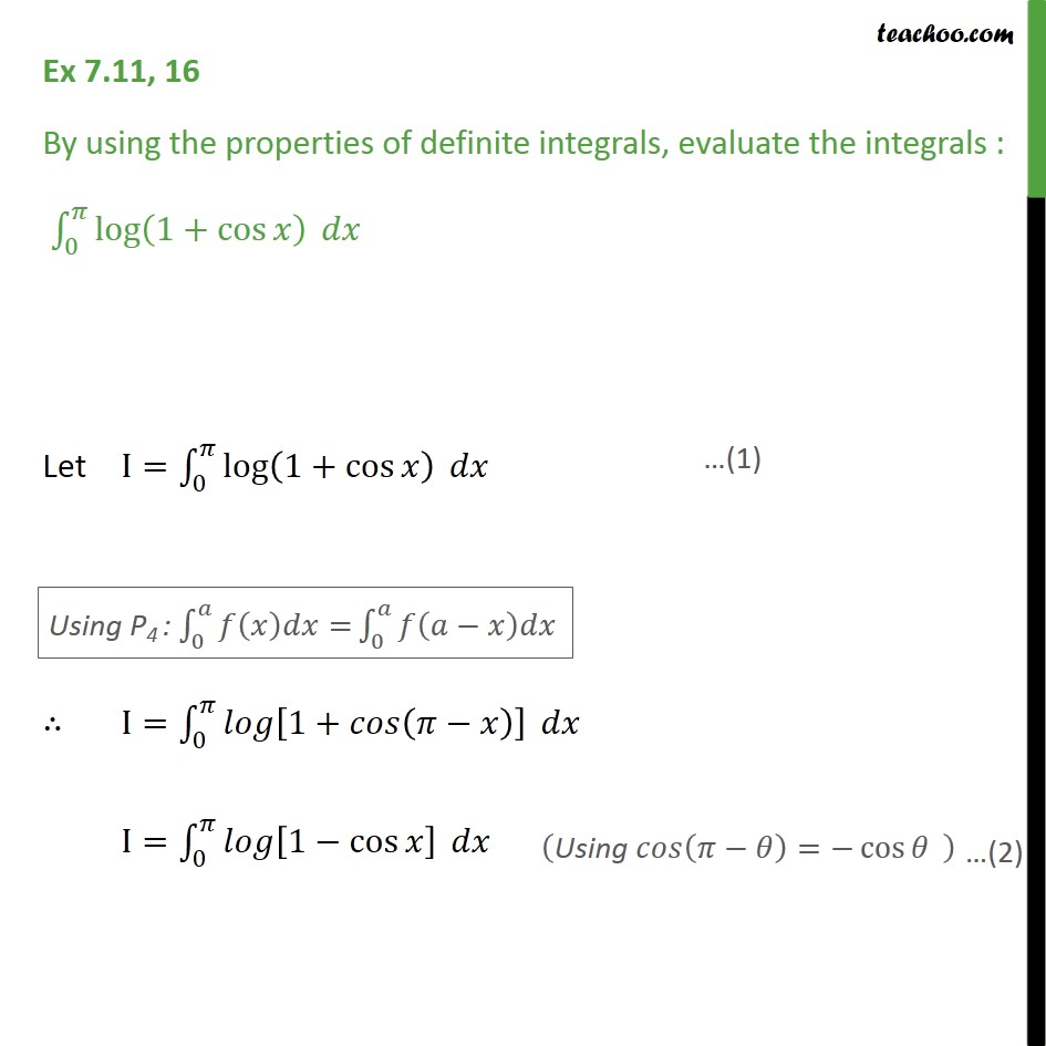 Ex 7.11, 16 - Evaluate definite integral log (1 + cos x) dx - Definate Integration by properties - P4