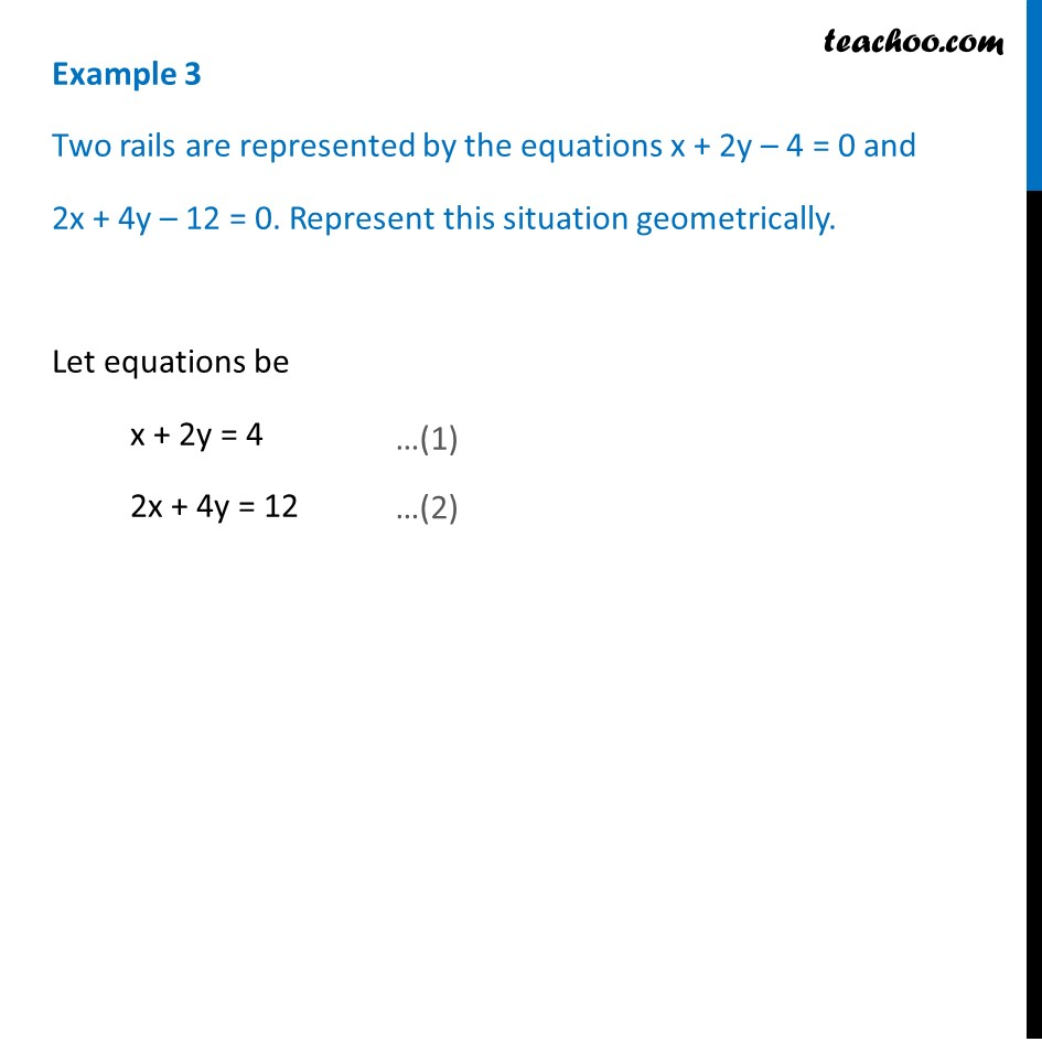 Example 3 - Two rails are represented by  x + 2y - 4 = 0