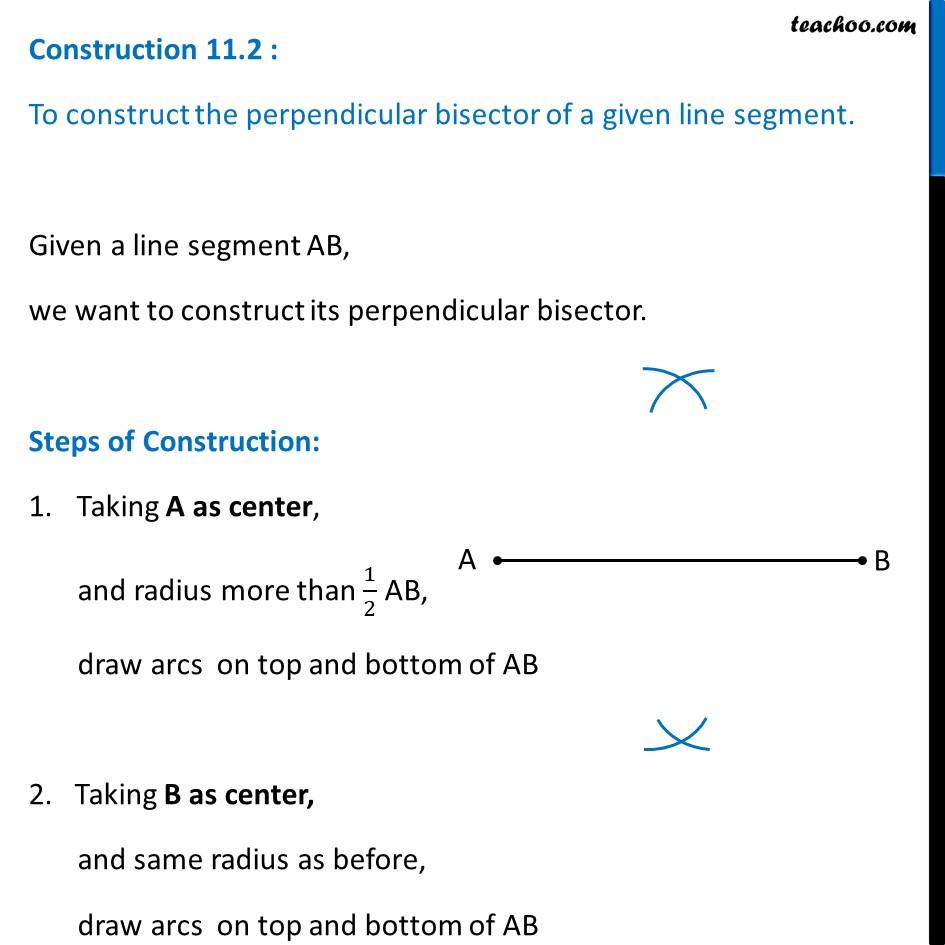 Construction 11.2 - Construct perpendicular bisector of line segment