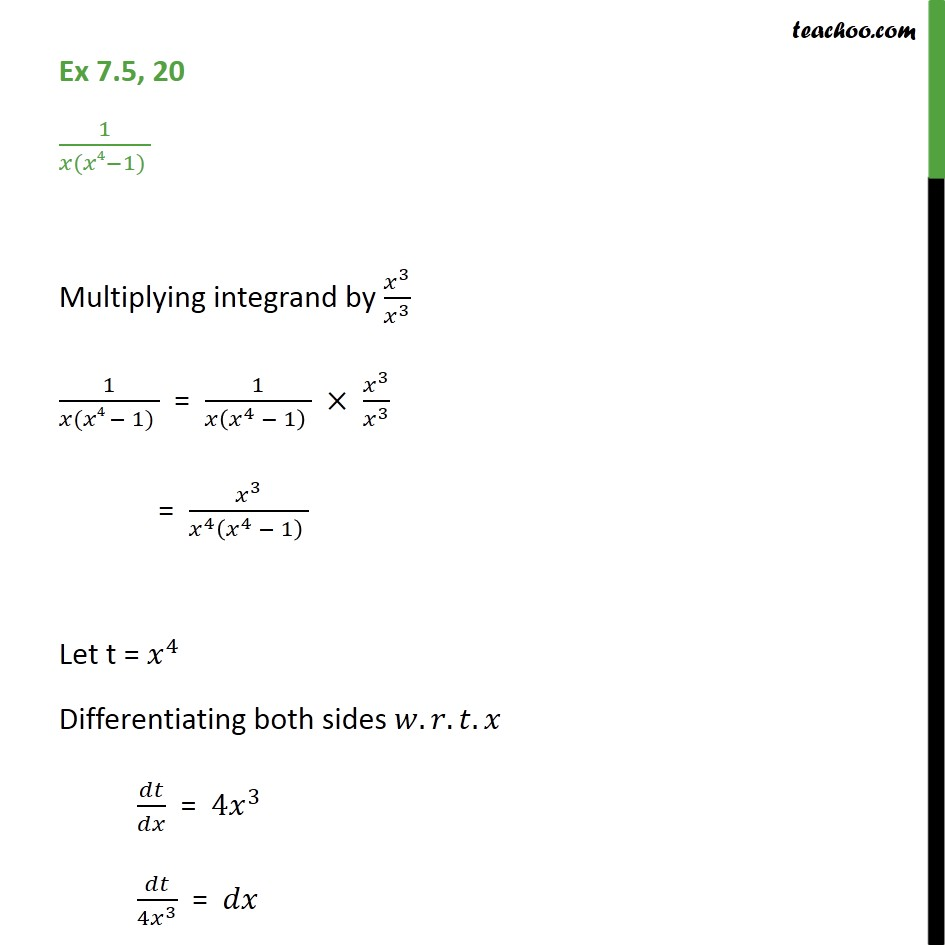 Ex 7.5, 20 - Integrate 1/ x (x4 - 1) - Chapter 7 CBSE - Ex 7.5