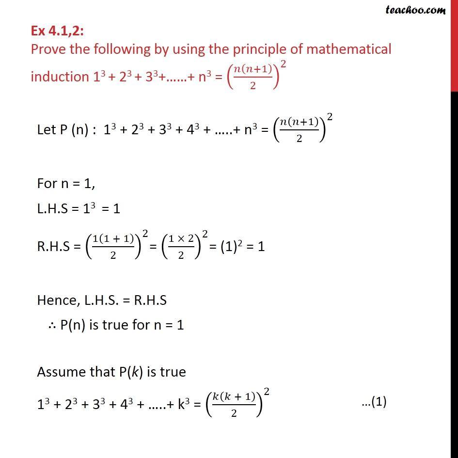 Ex 4.1, 2 - 13 + 23 + 33 + .. + n3 = (n(n + 1)/2)2 by induction - Ex 4.1